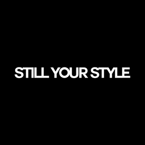 Still Your Style